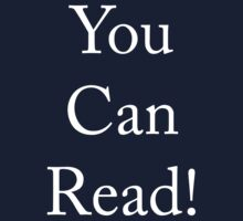 You can read! by OrsonKent