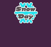 Snow day Unisex T-Shirt