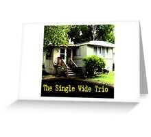 CD Cover ~ The Single Wide Trio Greeting Card
