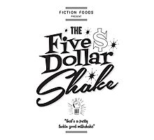 Pulp Fiction - Five Dollar Shake Photographic Print