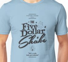 Pulp Fiction - Five Dollar Shake Unisex T-Shirt