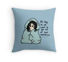 It's Okay to Stay in Bed Throw Pillow