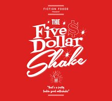 Pulp Fiction - Five Dollar Shake white Unisex T-Shirt