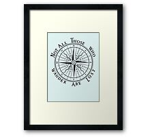 Not All Those Who Wander Are Lost, Compass, Tolkien Quote Framed Print
