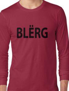 """""""BLERG"""" Liz Lemon. Long Sleeve T-Shirt"""