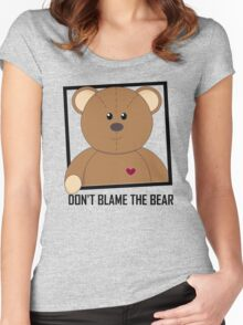 DON'T BLAME THE TEDDY BEAR Women's Fitted Scoop T-Shirt