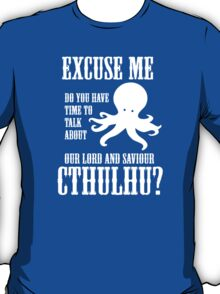 Our Lord And Saviour Cthulhu T-Shirt