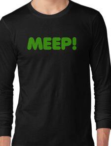 MEEP! Long Sleeve T-Shirt
