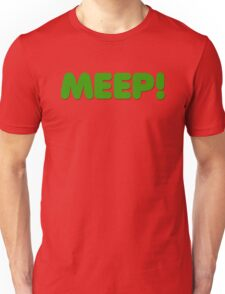 MEEP! Unisex T-Shirt