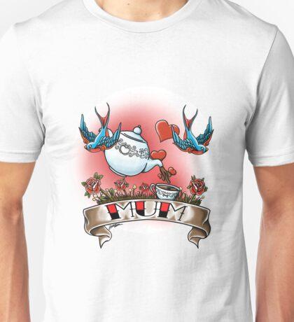 A Tattoo for Mum  Unisex T-Shirt