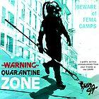 Quarantine Zone 1.0 by Christopher Nicola
