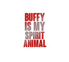 Buffy is my spirit Animal 2.0 by ManonTheSlayer