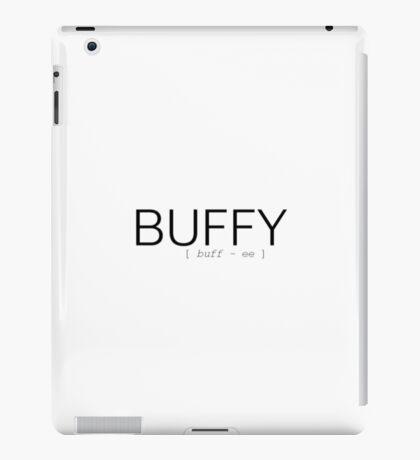 How to pronounce Buffy iPad Case/Skin