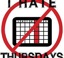 I Hate Thursday by zenguin