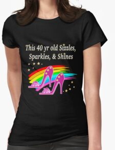 FABULOUS 40 YR OLD SHOE QUEEN Womens Fitted T-Shirt
