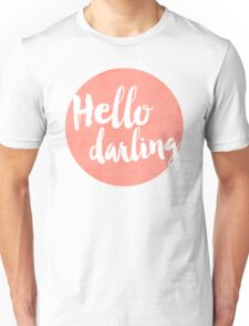 Hello Darling - coral Unisex T-Shirt