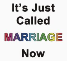 It's Just Called Marriage Now by Chris  Bradshaw