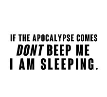If the Apocalyp.. Dont beep me black by ManonTheSlayer