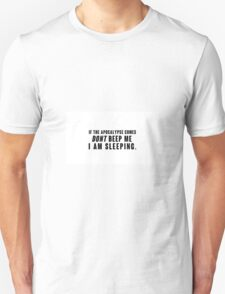 If the Apocalyp.. Dont beep me black Unisex T-Shirt