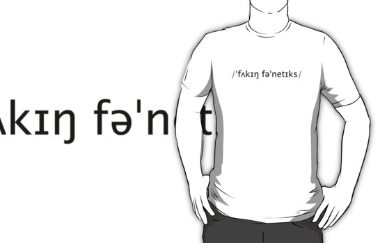 F*cking Phonetics - Funny Design by Denis Marsili
