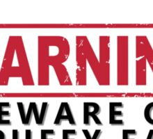 WARNING -Beware of Spuffy Fan Sticker