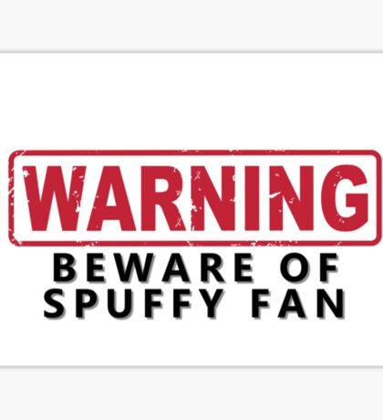 WARNING -Beware of Spuffy Fan Sticker