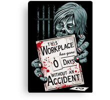 Zero Days Without an Accident Canvas Print