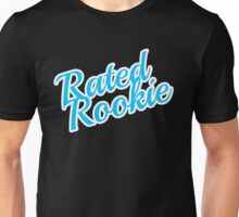 Rated Rookie Unisex T-Shirt