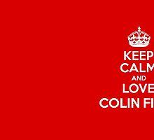 Keep calm Colin by MadeleineKyger