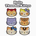 Hello ThunderKittys by SevenHundred