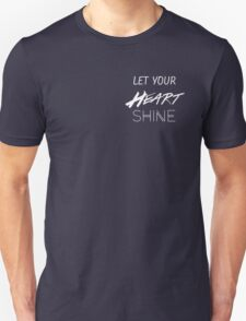 Let Your Heart Shine T-Shirt
