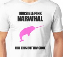 Invisible Pink Narwhal Unisex T-Shirt