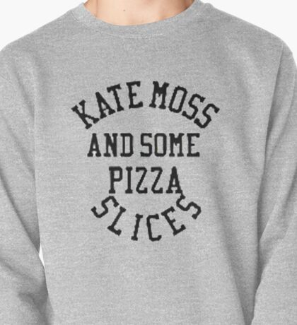 Kate Moss and some Pizza Slices Pullover