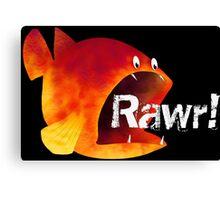 Fish Rawr! Funny Canvas Print