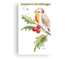 Season's Greetings! 1 Little bird (1) Canvas Print