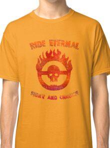Ride Eternal [Rust Version]  Classic T-Shirt