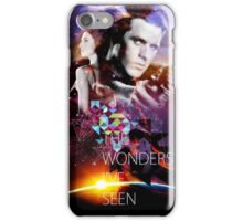 you'll never know the wonders i've seen iPhone Case/Skin