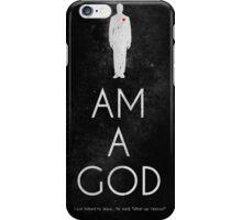 I AM A GOD iPhone Case/Skin