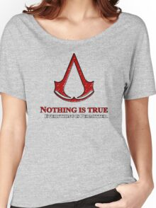 Nothing is true everything is permitted typograph Women's Relaxed Fit T-Shirt