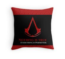 Nothing is true everything is permitted typograph Throw Pillow