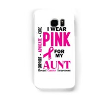 I Wear Pink For My Aunt (Breast Cancer Awareness) Samsung Galaxy Case/Skin