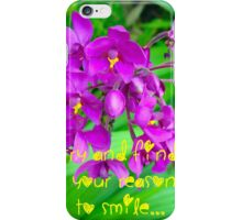TRY AND FIND YOUR REASON TO SMILE iPhone Case/Skin