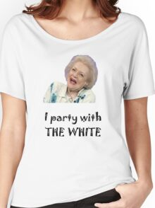 I Party with Betty White Women's Relaxed Fit T-Shirt