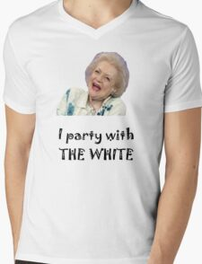 I Party with Betty White Mens V-Neck T-Shirt