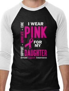 I Wear Pink For My Daughter (Breast Cancer Awareness) Men's Baseball ¾ T-Shirt