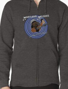 Maryland Melodies: The Cheese Stands Alone! Zipped Hoodie