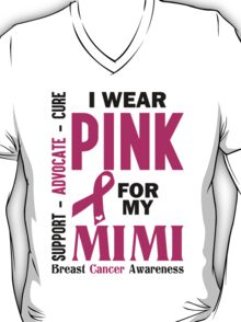I Wear Pink For My Mimi (Breast Cancer Awareness) T-Shirt