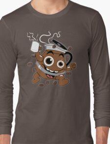 Coffee ! Long Sleeve T-Shirt