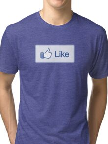 Like Button T-Shirt Tri-blend T-Shirt