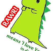 RAWR means I love you in Dinosaur. by orphicc